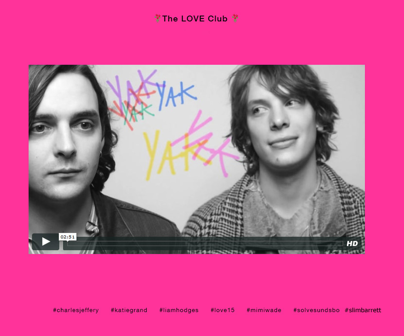 The Love Magazine/ the Love Club